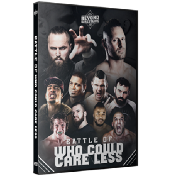 Beyond Battle of Who Could Care Less 8/28/16 Review