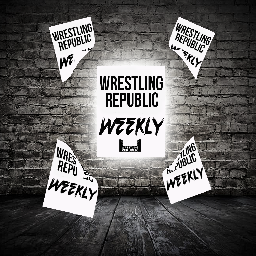 Wrestling Republic Weekly – June 9th, 2017